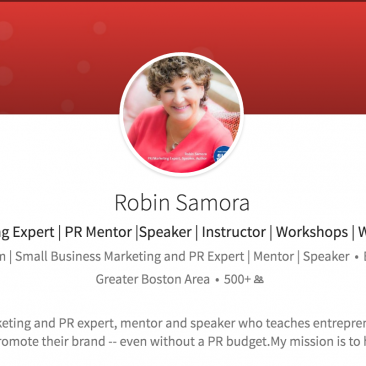 Robin Samora PR and Small Business Expert |11 Ways to Make Your LinkedIn Profile Stronger