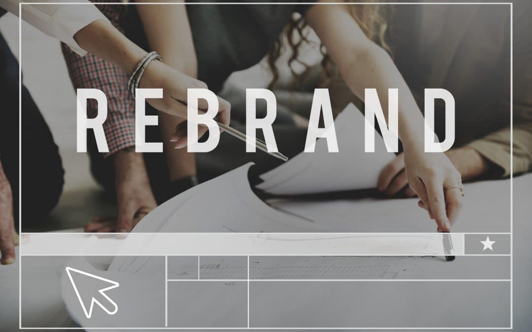 Time to Rebrand Your Business?