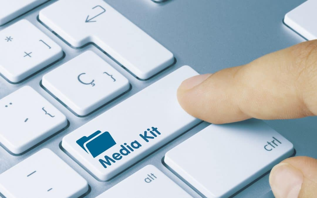 Here's What You Need in Your Media Kit