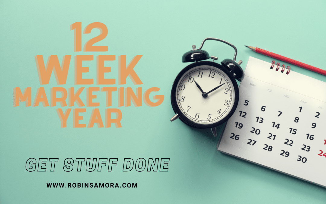 What's a 12-Week Marketing Year? [Sample Plan]