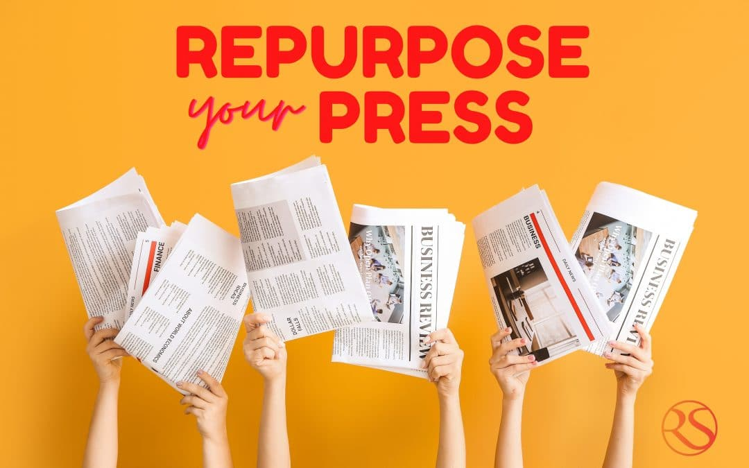 9 Marketing Tips to Repurpose Press