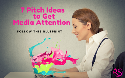 7 Pitch Ideas to Get Media Attention