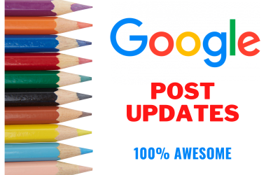Google Post Updates Every Marketer Should Know
